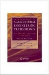 Introduction to Agricultural Engineering Technology: A Problem Solving Approach, 3rd Edition