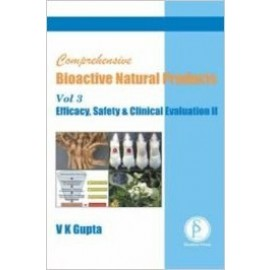Comprehensive Bioactive Natural Products, Volume 2: Efficacy, Safety & Chlinical Evaluation (Part I)