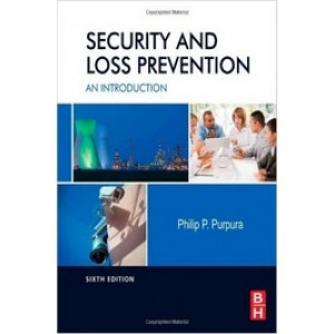 Security and Loss Prevention: An Introduction, 6th Edition