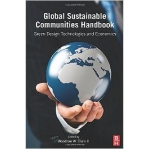 Global Sustainable Communities Handbook: Green Design Technologies and Economics