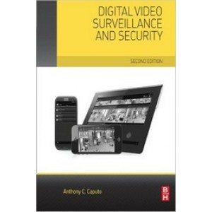 Digital Video Surveillance and Security, 2nd Edition