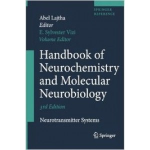 Handbook of Neurochemistry and Molecular Neurobiology: Neurotransmitter Systems