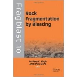 Rock Fragmentation by Blasting: Fragblast 10