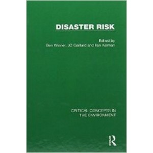 Disaster Risk, 4 Volumes Set (Critical Concepts in the Environment)