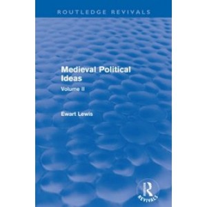 Medieval Political Ideas (Routledge Revivals), Volume II