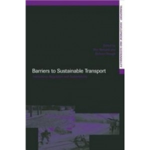 Barriers to Sustainable Transport: Institutions, Regulation and Sustainability