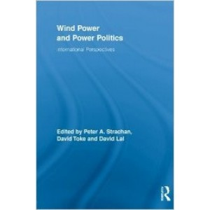 Wind Power and Power Politics: International Perspectives