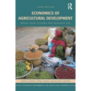 Economics of Agricultural Development: World Food Systems and Resource Use, 3rd Edition