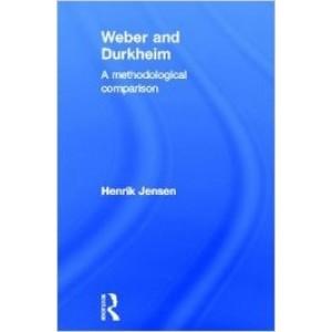 Weber and Durkheim: A Methodological Comparison
