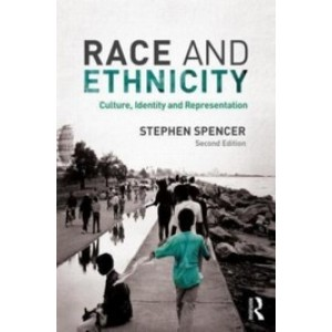 Race and Ethnicity: Culture, Identity and Representation, 2nd Edition