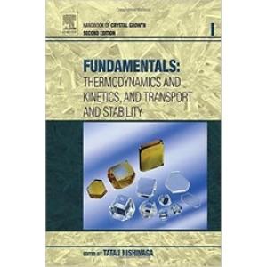 Handbook of Crystal Growth: Fundamentals, 2 Volumes Set, 2nd Edition