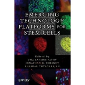 Emerging Technology Platforms for Stem Cells