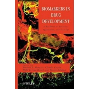 Biomarkers in Drug Development: A Handbook of Practice, Application, and Strategy