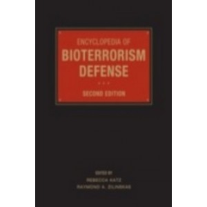 Encyclopedia of Bioterrorism Defense, 2nd Edition