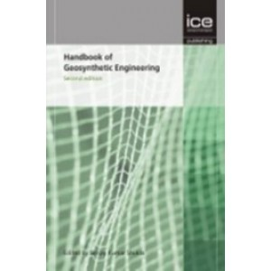 Handbook of Geosynthetic Engineering, 2nd Edition