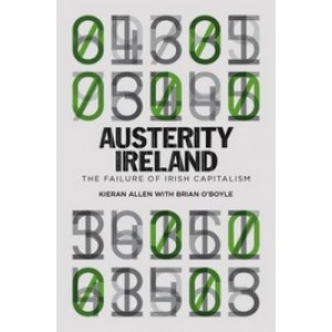 Austerity Ireland: The Failure of Irish Capitalism