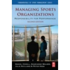 Managing Sports Organizations, 2nd Edition