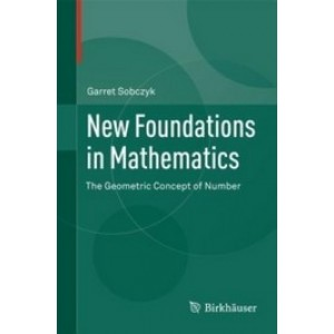 New Foundations in Mathematics: The Geometric Concept of Number
