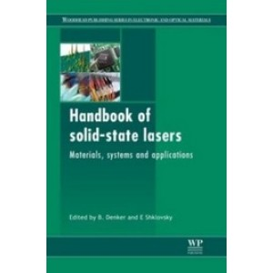 Handbook of Solid-State Lasers: Materials, Systems and Applications