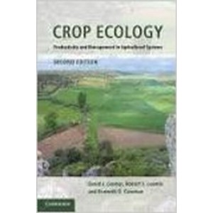 Crop Ecology: Productivity and Management in Agricultural Systems, 2nd Edition