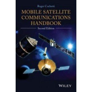 Mobile Satellite Communications Handbook, 2nd Edition
