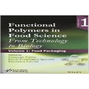 Functional Polymers in Food Science: From Technology to Biology (Set)