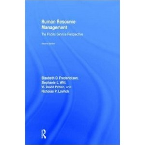 Human Resource Management: The Public Service Perspective, 2nd Edition