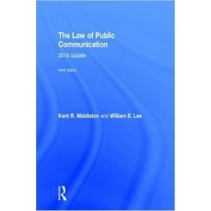The Law of Public Communication, 9th Edition