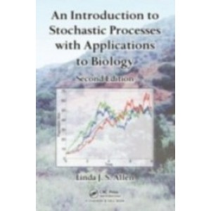 An Introduction to Stochastic Processes with Applications to Biology, 2nd Edition