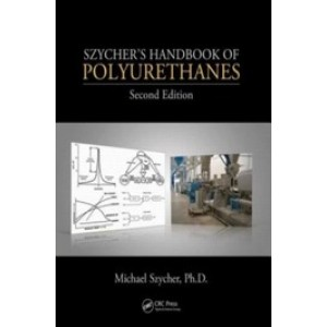 Szycher's Handbook of Polyurethanes, 2nd Edition
