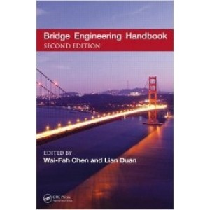 Bridge Engineering Handbook, Five Volumes Set, 2nd Edition