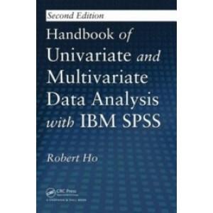 Handbook of Univariate and Multivariate Data Analysis with IBM SPSS, 2nd Edition