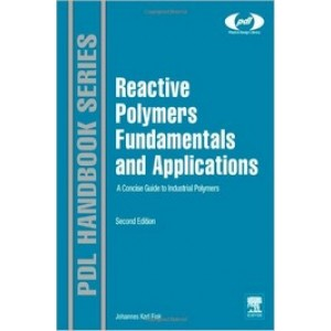Reactive Polymers Fundamentals and Applications: A Concise Guide to Industrial Polymers, 2nd Edition