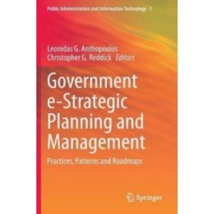 Government e-Strategic Planning and Management: Practices, Patterns and Roadmaps