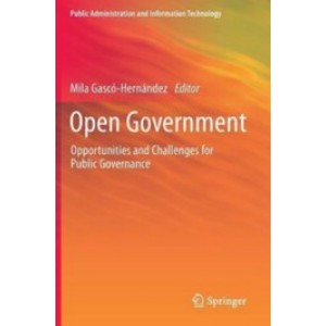 Open Government: Opportunities and Challenges for Public Governance