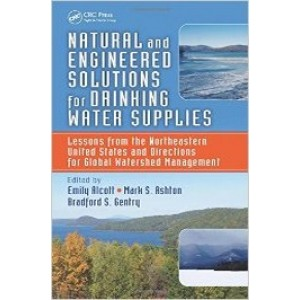 Natural and Engineered Solutions for Drinking Water Supplies: Lessons from the Northeastern United States and Directions for Global Watershed Management