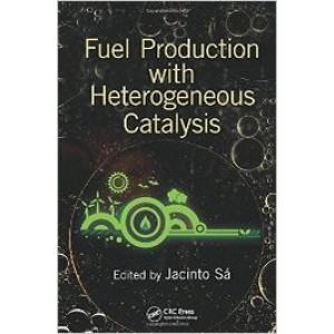 Fuel Production with Heterogeneous Catalysis