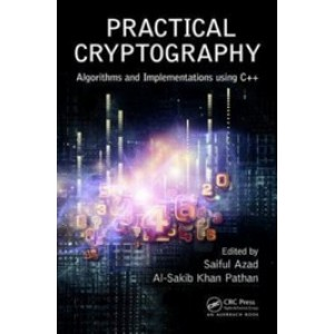Practical Cryptography: Algorithms and Implementations Using C++