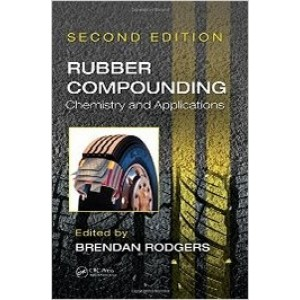 Rubber Compounding: Chemistry and Applications, 2nd Edition