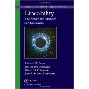 Lineability: The Search for Linearity in Mathematics