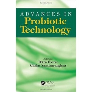Advances in Probiotic Technology