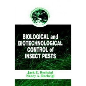 Biological and Biotechnological Control of Insect Pests