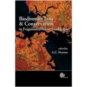 Biodiversity Loss and Conservation in Fragmented Forest Landscapes