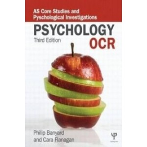 OCR Psychology: AS Core Studies and Psychological Investigations, 3rd Edition
