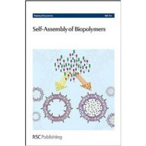 Self-Assembly of Biopolymers (Faraday Discussions, Volume 166)
