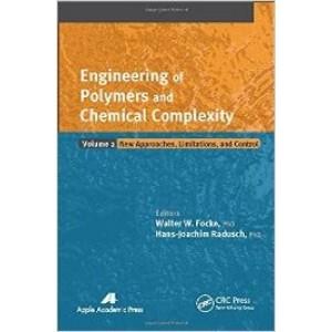 Engineering of Polymers and Chemical Complexity, Volume II: New Approaches, Limitations and Control