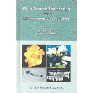 Plant Genetic Engineering Series Vol 5: Improvement of Vegetables