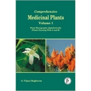 Comprehensive Medicinal Plants Vol 1: Plant Monographs Alphabetically (Plant Starting with A and B)