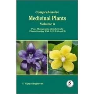 Comprehensive Medicinal Plants Vol 3: Plant Monographs Alphabetically (Plant Starting with D, E, F, G and H)