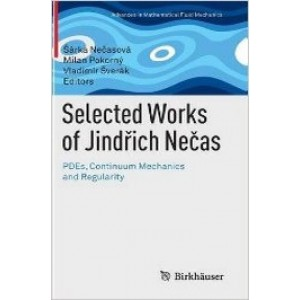 Selected Works of Jindřich Nečas: PDEs, Continuum Mechanics and Regularity